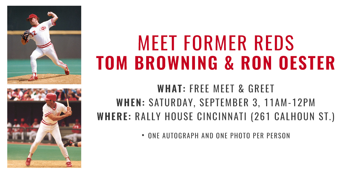 Meet Former Reds Tom Browning and Ron Oester