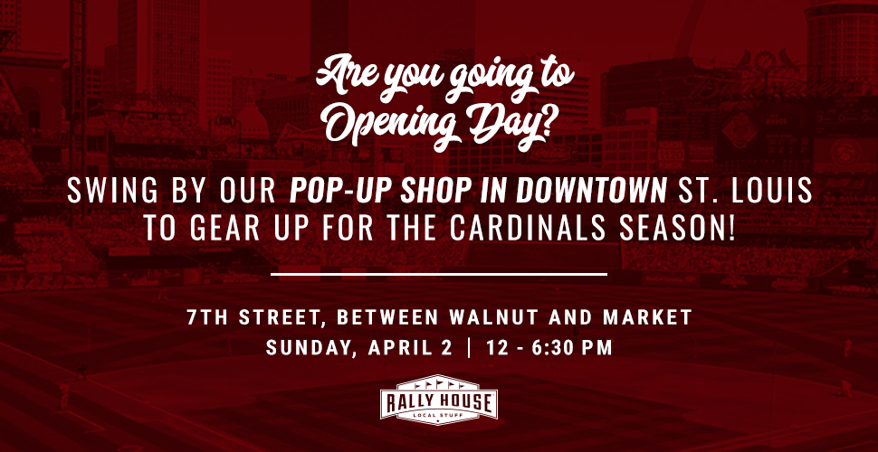Pop-up Shop at the Cardinals Opening Day Block Party