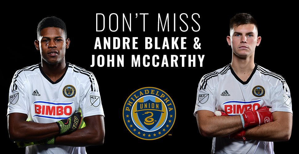 Free Meet & Greet with Goalies Andre Blake and John McCarthy