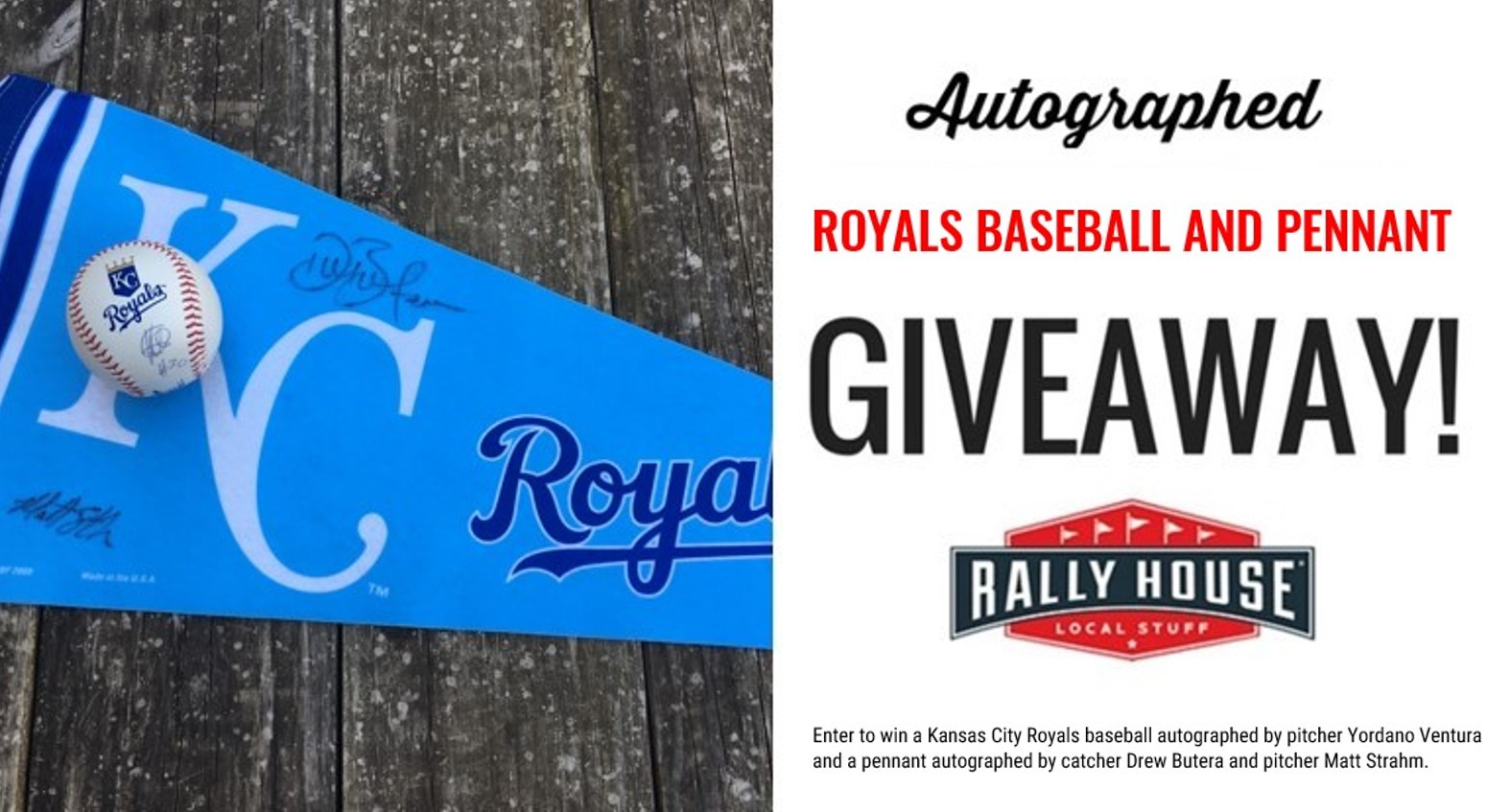 Autographed Royals Baseball and Pennant Giveaway