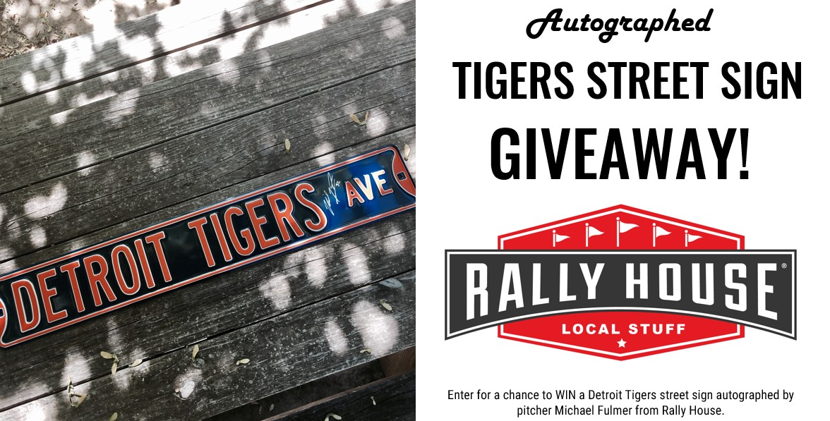 Autographed Tigers Street Sign Giveaway