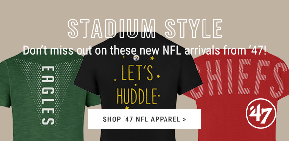 Shop New NFL Arrivals from '47 at Rally House!