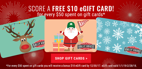 Free $10 Rally House eGift Card for every $50 spent on gift cards!