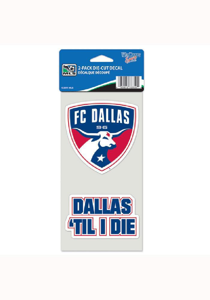 FC Dallas 4x8 `til I die Auto Decal - Red