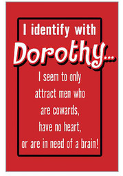 Wizard of Oz Identify with Dorothy Magnet