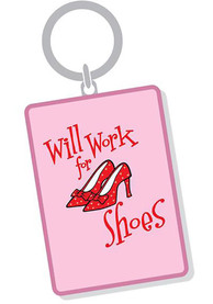Wizard of Oz Will Work for Shoes Keychain