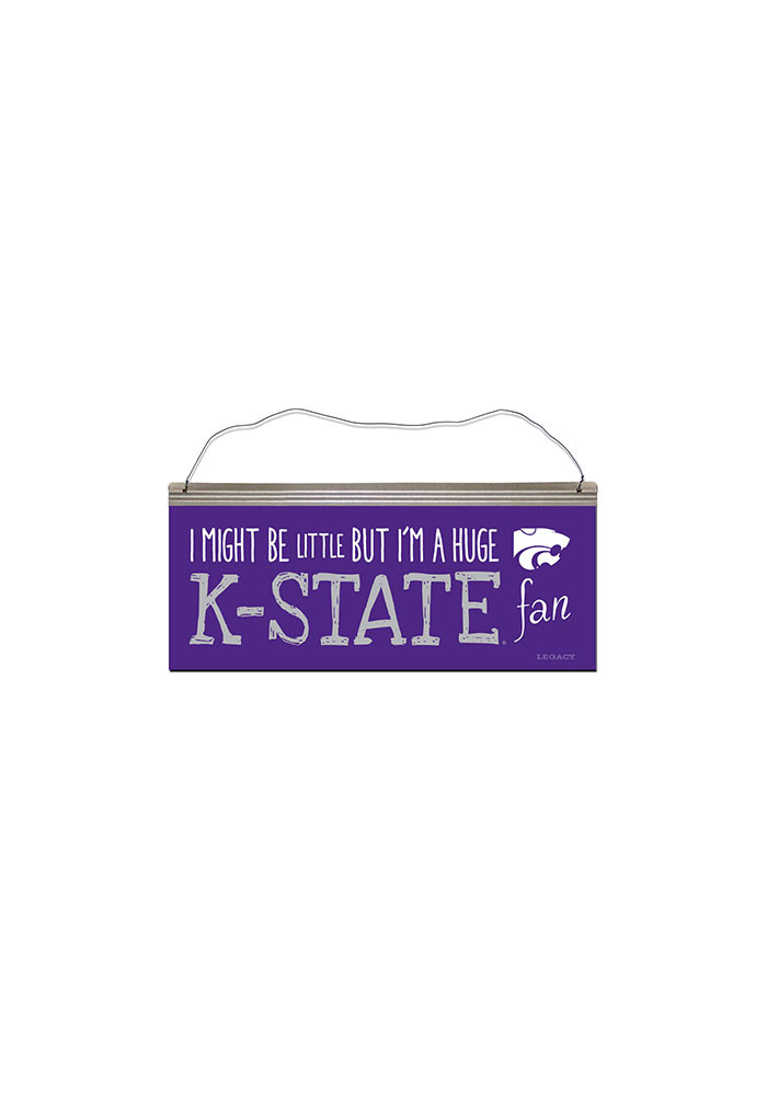 K-State Wildcats I Might Be Little Sign - Image 1