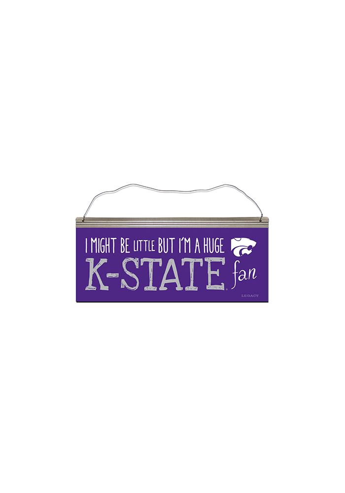 K-State Wildcats I Might Be Little Sign - Image 2