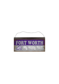 TCU Fort Worth My Happy Place Tin Sign