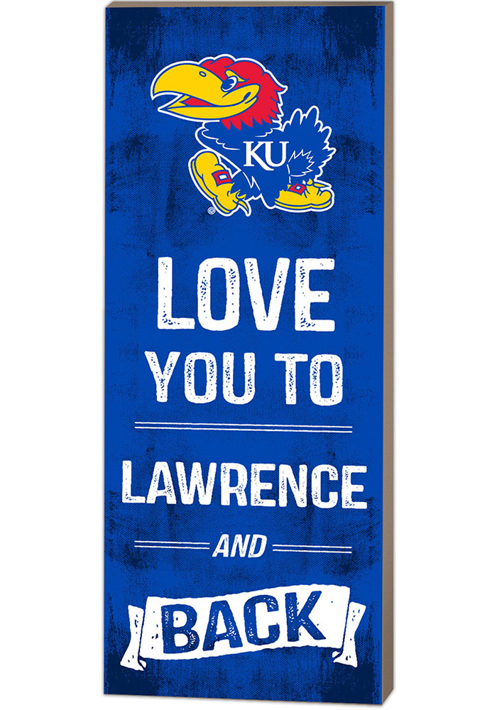 Kansas Jayhawks 18x7 Love You To... And Back Wall Art - Image 1