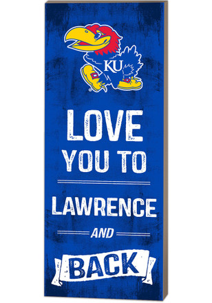 Kansas Jayhawks 18x7 Love You To... And Back Wall Art