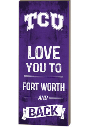 TCU Horned Frogs 18x7 Love You To... And Back Wall Art