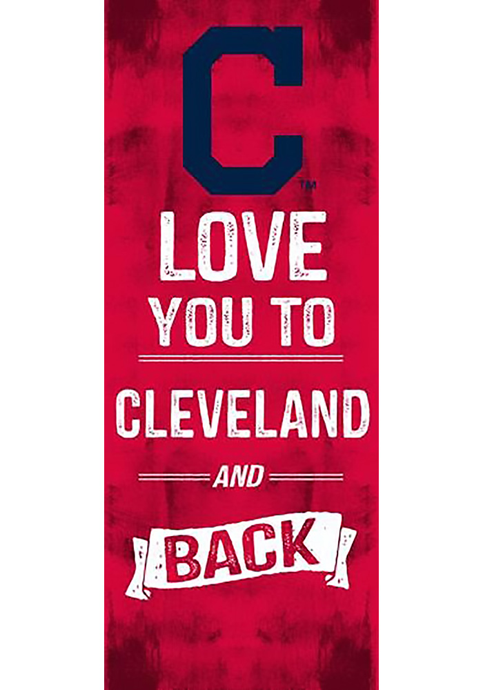 Cleveland Indians 18x7 Love You To And Back Wall Art - Image 1