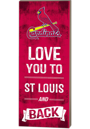 St Louis Cardinals 18x7 Love You To And Back Wall Art