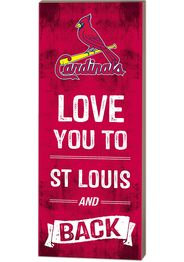 st louis cardinals 18x7 love you to and back wall art. Black Bedroom Furniture Sets. Home Design Ideas