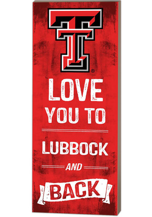 Texas Tech Red Raiders 18x7 Love You To…And Back Wall Art
