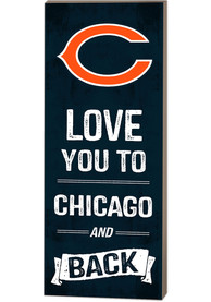 Chicago Bears 18x7 Love You To…And Back Wall Art