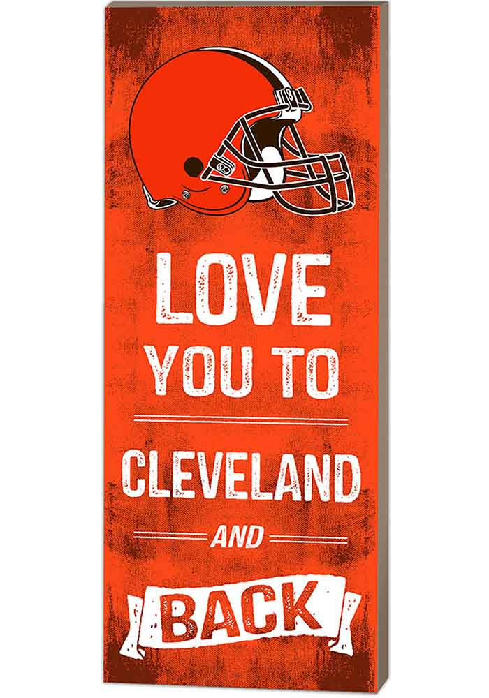 Cleveland Browns 18x7 Love You To And Back Wall Art - Image 1