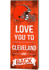 Cleveland Browns 18x7 Love You To…And Back Wall Art