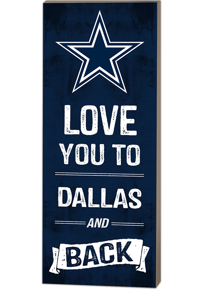 Dallas Cowboys 18x7 Love You To And Back Wall Art - Image 1