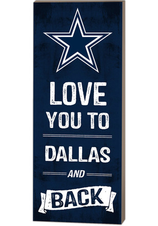 Dallas Cowboys 18x7 Love You To…And Back Wall Art