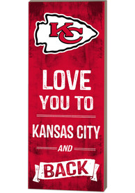 Kansas City Chiefs 18x7 Love You To…And Back Wall Art