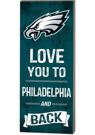 Philadelphia Eagles 18x7 Love You To…And Back Wall Art
