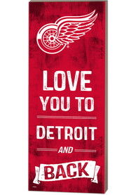 Detroit Red Wings 18x7 Love You To…And Back Wall Art