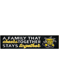 Wichita State Shockers 3x13 Family That Cheers Together Sign