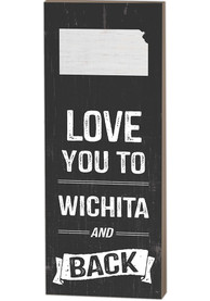 Wichita Name Drop Love You To... Sign Sign