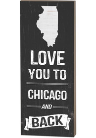 Chicago Name Drop Love You To... Sign Sign