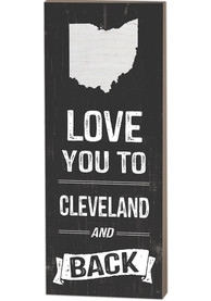 Cleveland Name Drop Love You To... Sign Sign