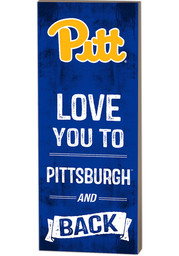 Pitt Panthers 18x7 Love You to Pittsburgh and Back Wall Art