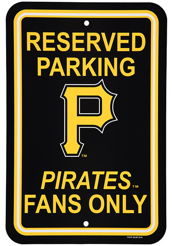 Pittsburgh Pirates 12x18 Plastic Parking Sign 16810058
