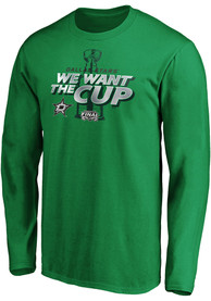 Dallas Stars 2020 Stanley Cup Final Participant We Want the Cup T Shirt - Kelly Green