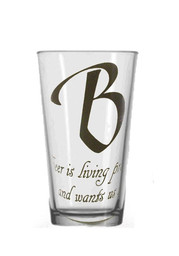 Ben Franklin Beer Quote Pint Glass