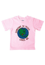 Texas Infant Someone in TX Loves Me T-Shirt - Pink