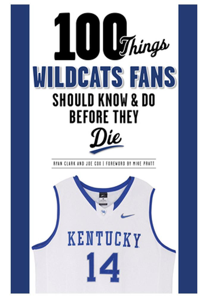 Kentucky Wildcats 100 Things Fan Guide - Image 1