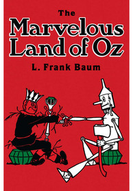 Wizard of Oz The Marvelous Land Of Oz Children's Book