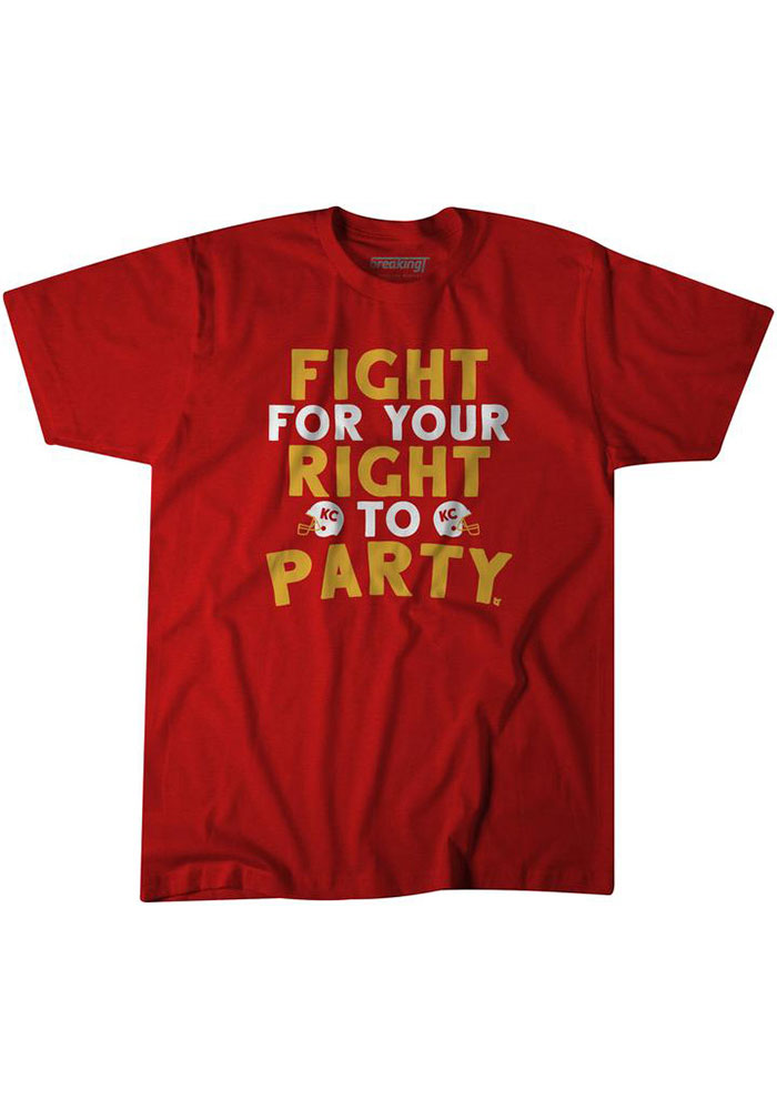BreakingT Kansas City Chiefs Red Fight For Your Right Short Sleeve Fashion T Shirt - Image 1