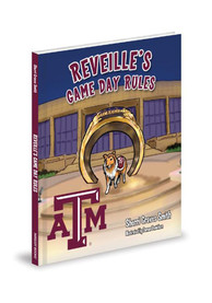 Texas A&M Aggies Game Day Rules Children's Book
