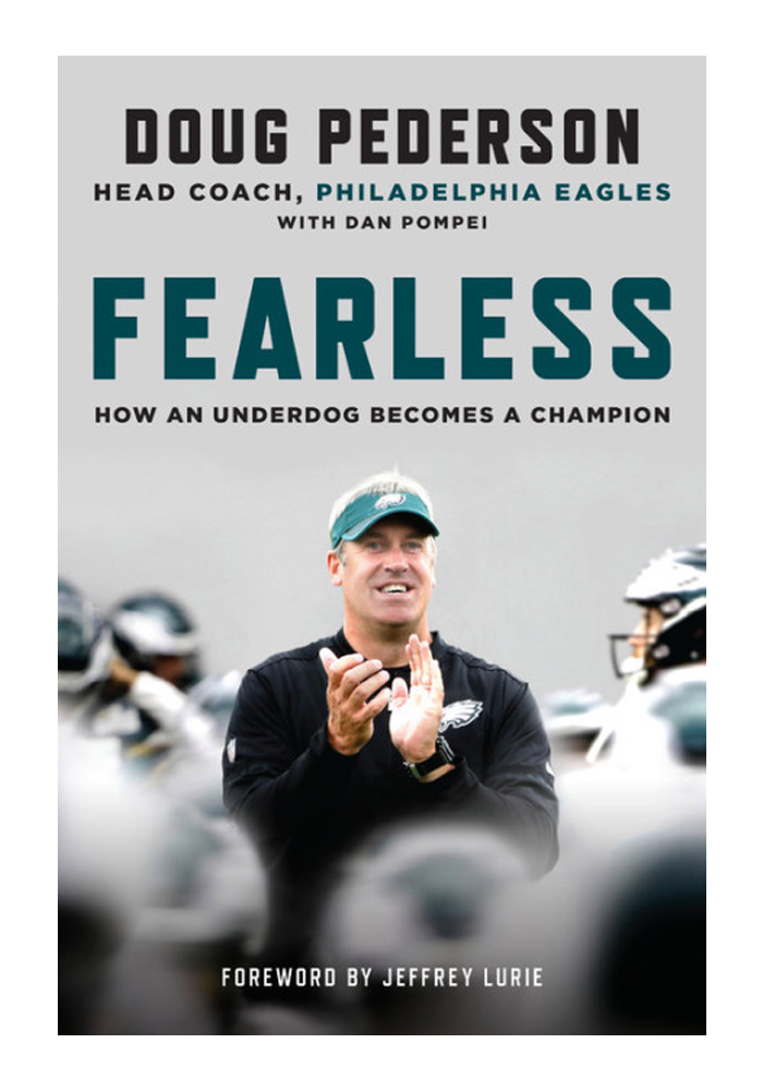 Philadelphia Eagles Fearless How an Underdog Becomes a Champion Fan Guide - Image 1