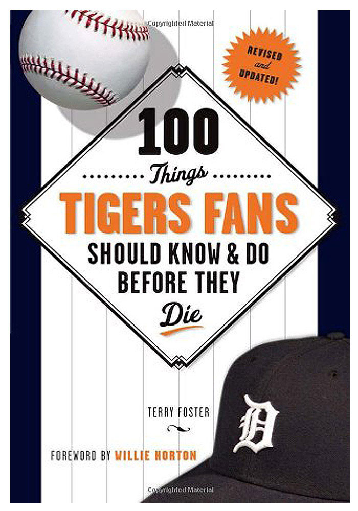 Detroit Tigers 100 Things Fan Guide - Image 1