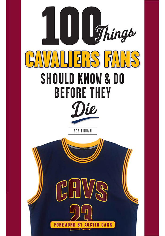 Cleveland Cavaliers 100 Things Fan Guide - Image 1