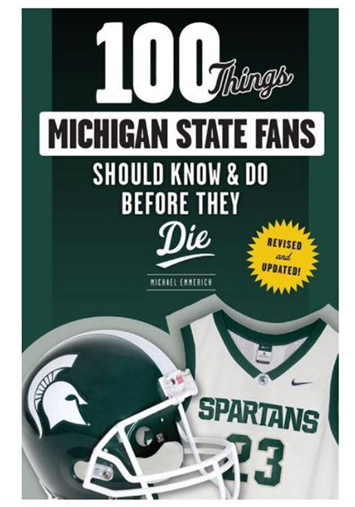 Michigan State Spartans 100 Things Fan Guide - Image 1