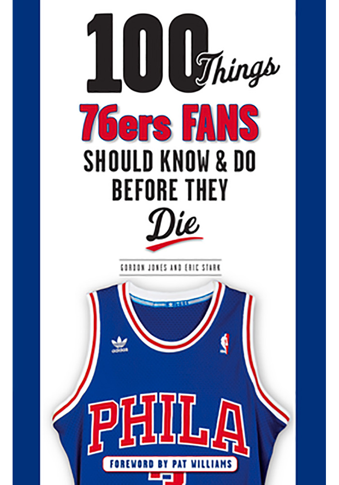 Philadelphia 76ers 100 Things Fan Guide - Image 1