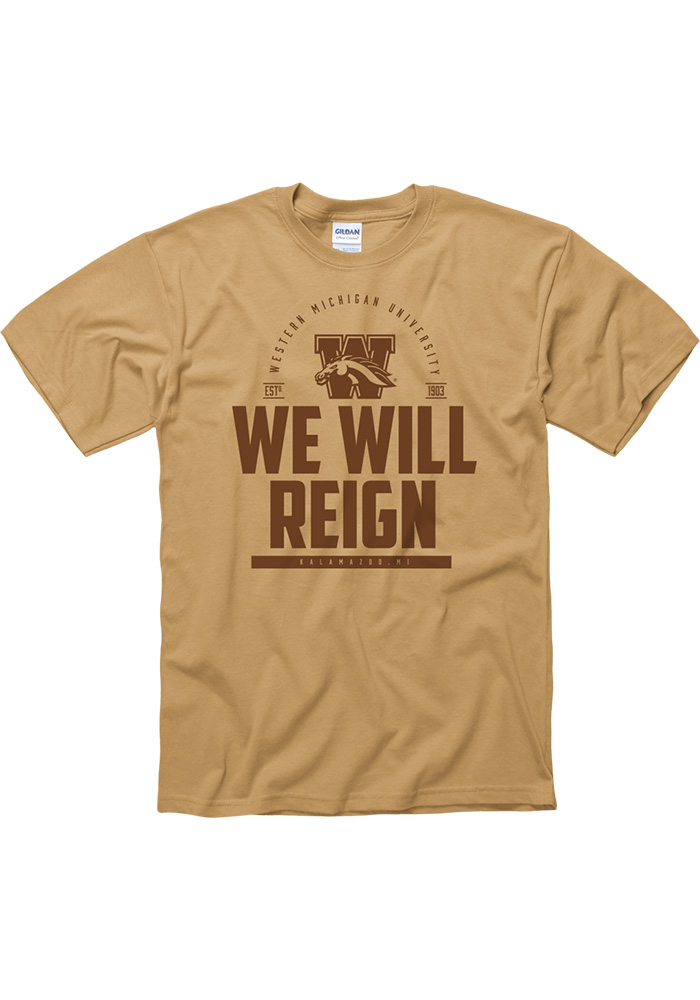 Western Michigan Broncos Gold We Will Reign Short Sleeve T Shirt - Image 1