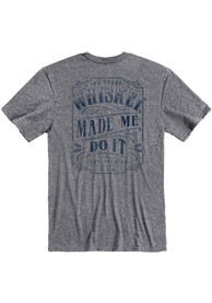 Kentucky Grey Whiskey Made Me Short Sleeve T Shirt