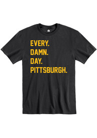 Pittsburgh Black Every Damn Day Short Sleeve T Shirt