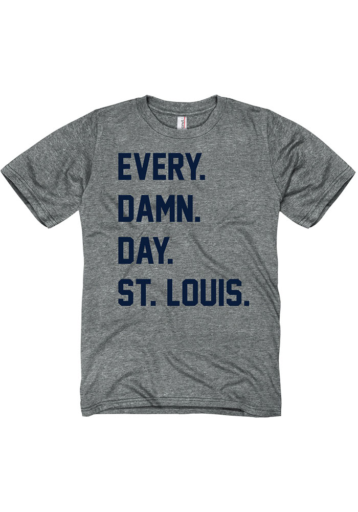 St. Louis Grey Every Damn Day Short Sleeve T Shirt - Image 1